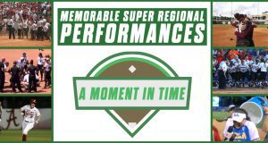 Memorable Super Regional - Moment In Time