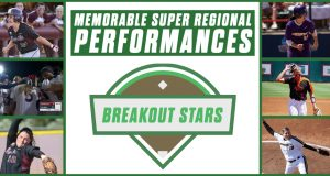 Memorable Super Regional - Breakout Stars