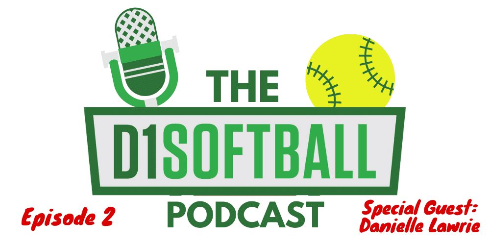 D1Softball Podcast - Episode 2