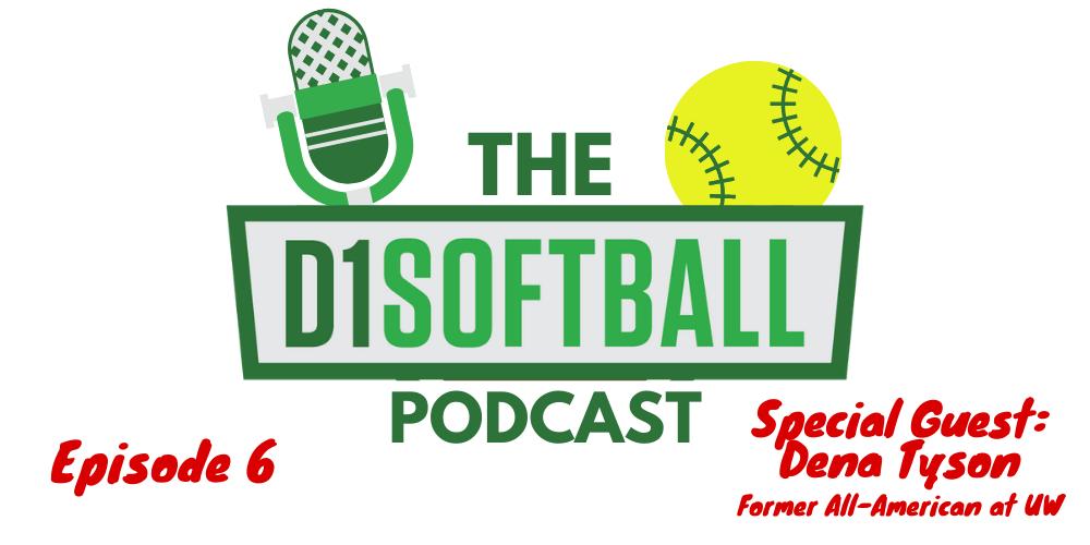 _D1Softball Podcast for Website - Episode 6